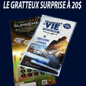 Gratteux Surprise 20$