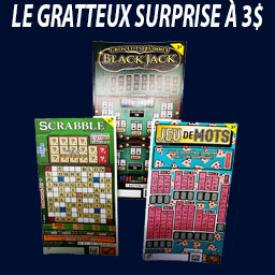 Gratteux Surprise 3$